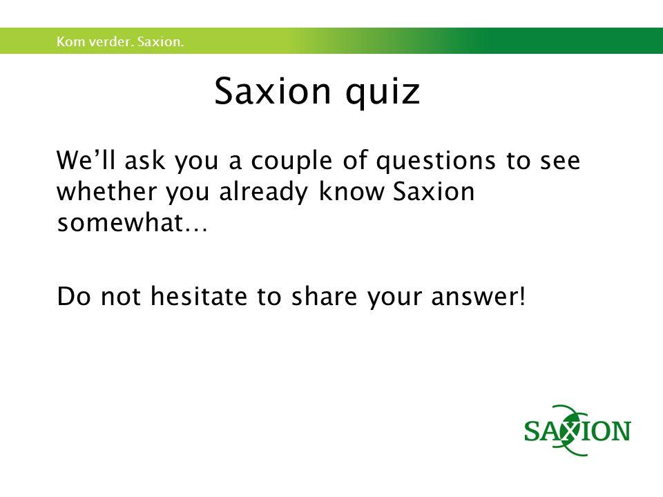 Kom verder. Saxion.
