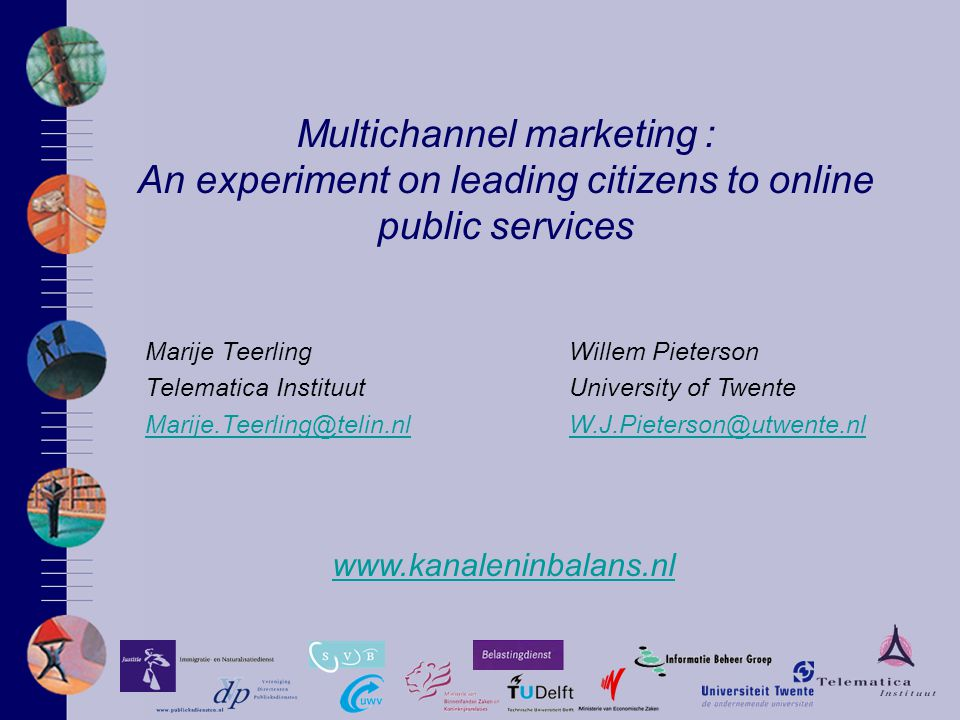 www.kanaleninbalans.nl Experiment | Results | Forms requested by phone 333 citizens in the experimental group contacted the SVB to request a form Reasons to request a form: –About 40% did not have access to the internet 33.8% have no access at all 7.7% temporarily did not have access –DigiD 15% did not have a DigiD 20% got stuck using it –Other obstacles Clumsiness in using the internet Language problems Technical problems on the website