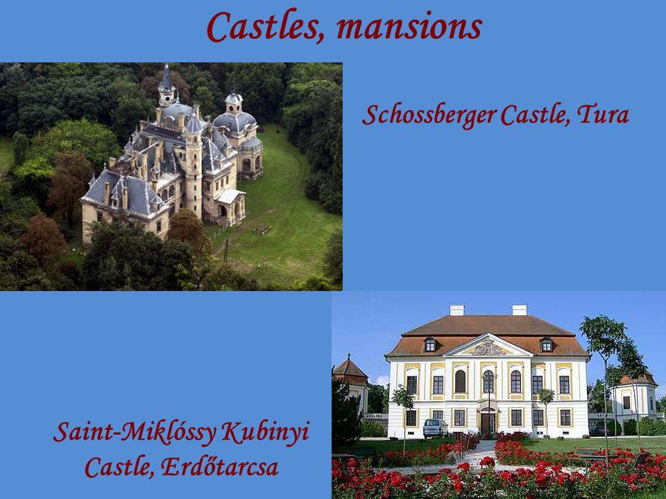 Castles, mansions Schossberger Castle, Tura Saint-Miklóssy Kubinyi Castle, Erdőtarcsa