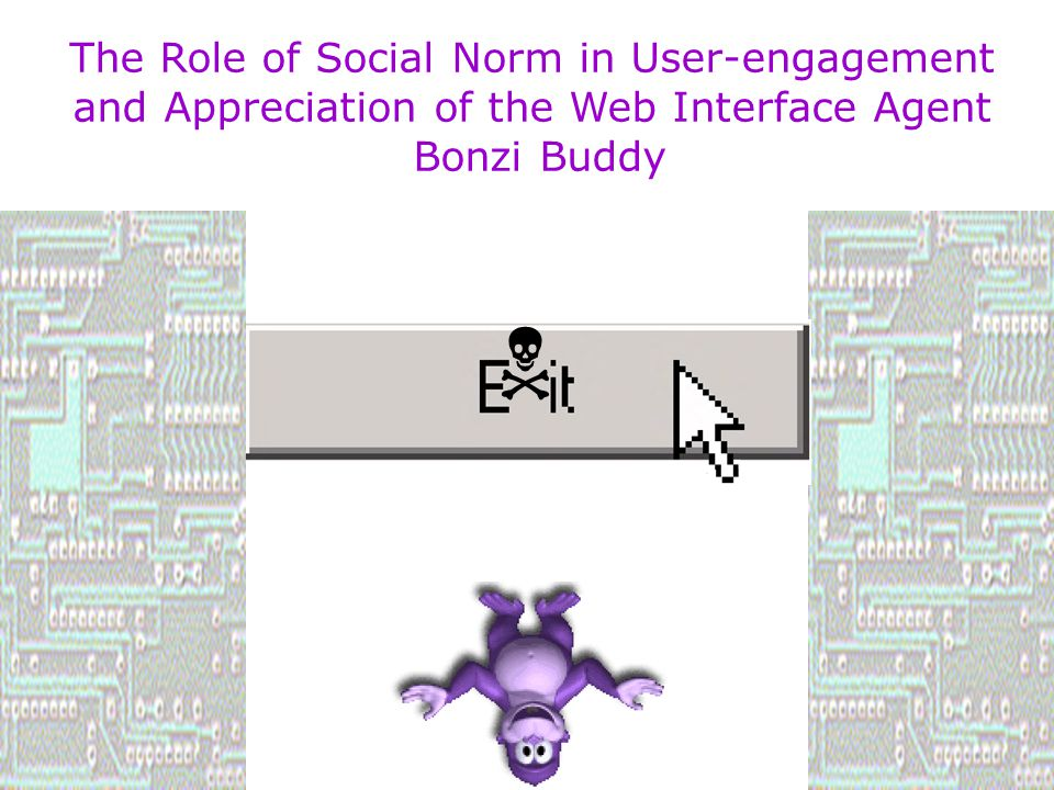 The Role of Social Norm in User-engagement and Appreciation of the Web Interface Agent Bonzi Buddy 