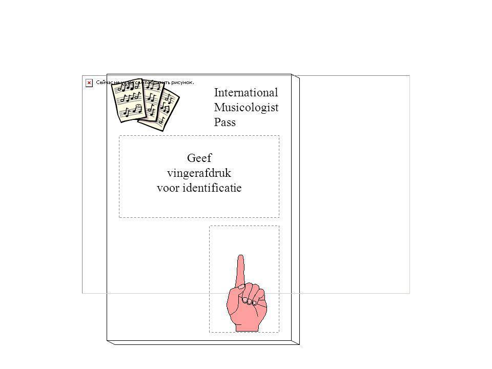 Geef vingerafdruk voor identificatie International Musicologist Pass