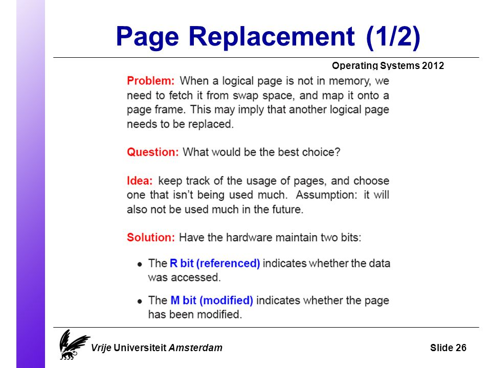 Page Replacement (1/2)‏ Operating Systems 2012 Vrije Universiteit AmsterdamSlide 26