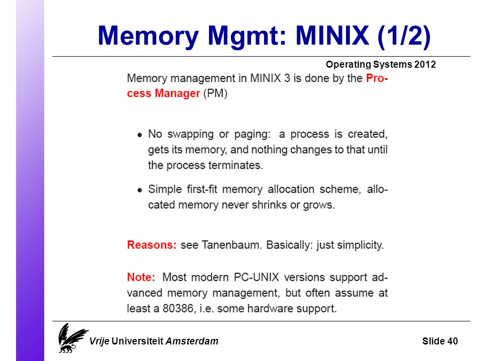 Memory Mgmt: MINIX (1/2)‏ Operating Systems 2012 Vrije Universiteit AmsterdamSlide 40