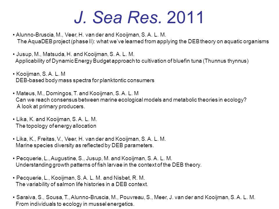 J. Sea Res. 2011 Alunno-Bruscia, M., Veer, H. van der and Kooijman, S.