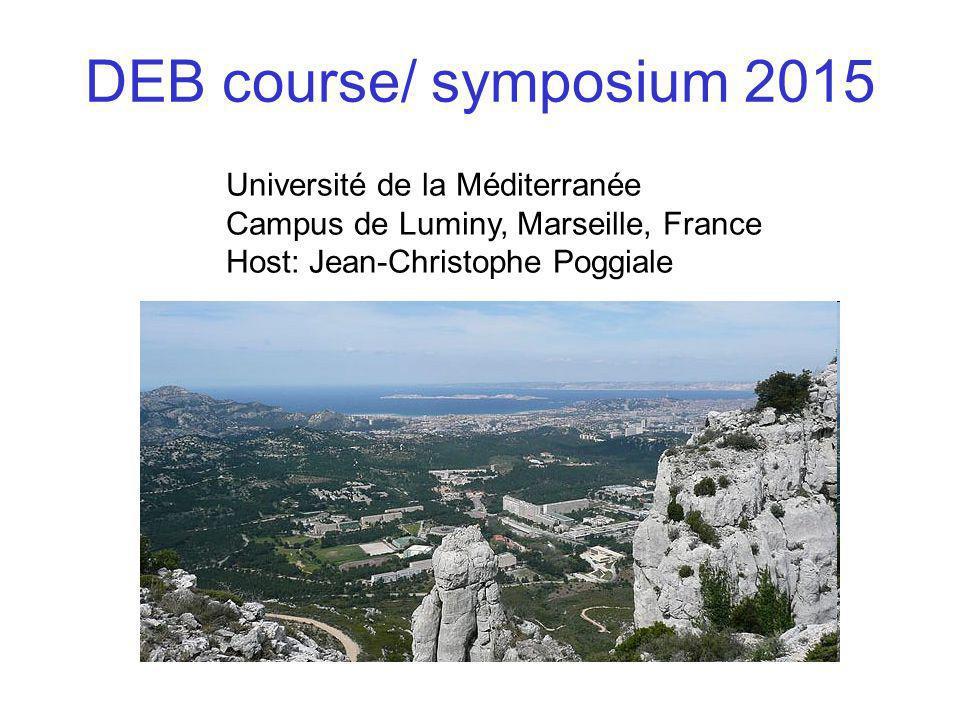 DEB course/ symposium 2015 Université de la Méditerranée Campus de Luminy, Marseille, France Host: Jean-Christophe Poggiale