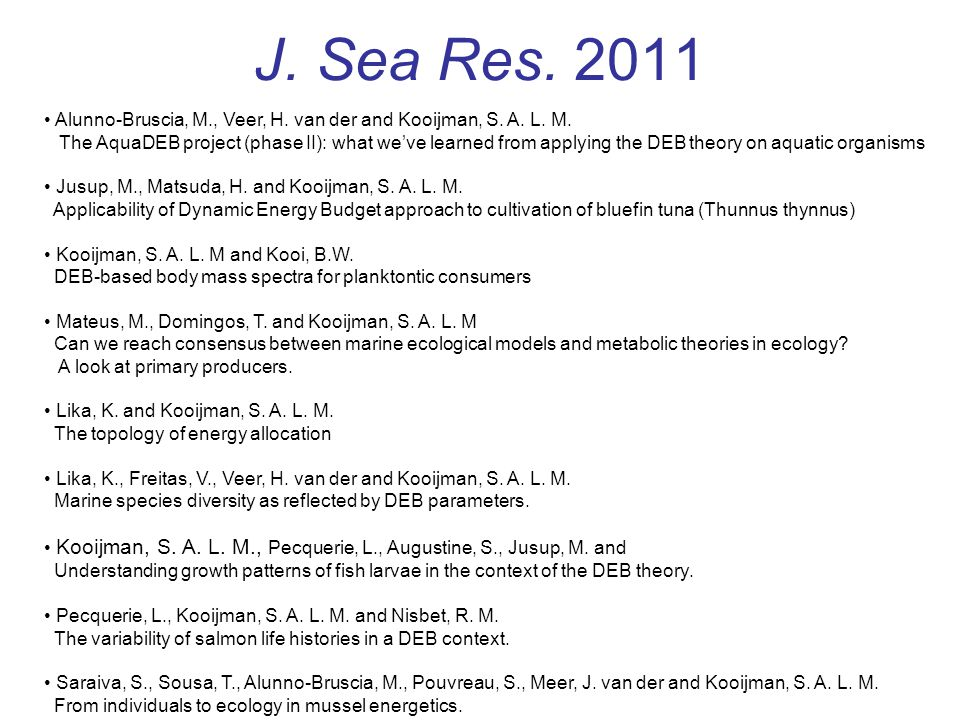 J. Sea Res. 2011 Alunno-Bruscia, M., Veer, H. van der and Kooijman, S.