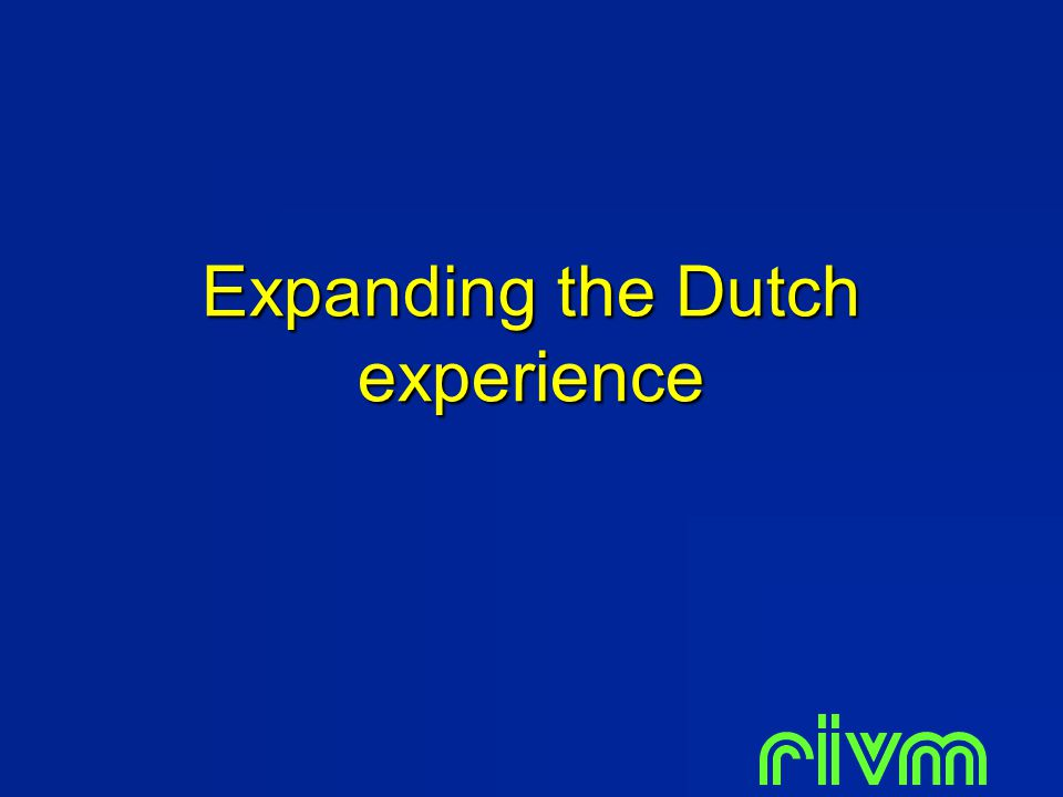 Expanding the Dutch experience