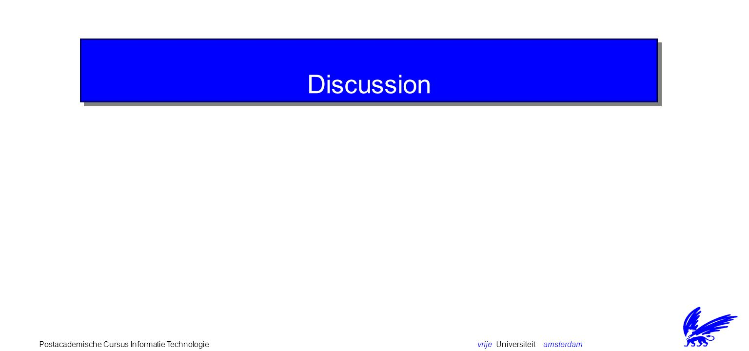 vrije Universiteit amsterdamPostacademische Cursus Informatie Technologie Event annotations event(arguments)[conditions]/action