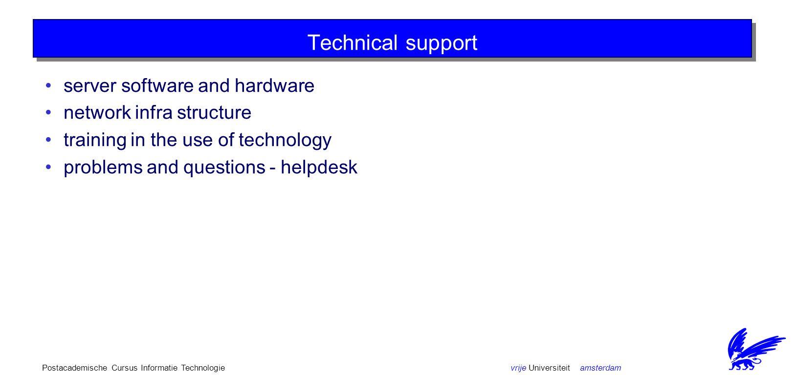 vrije Universiteit amsterdamPostacademische Cursus Informatie Technologie Server software and hardware - Q/A.