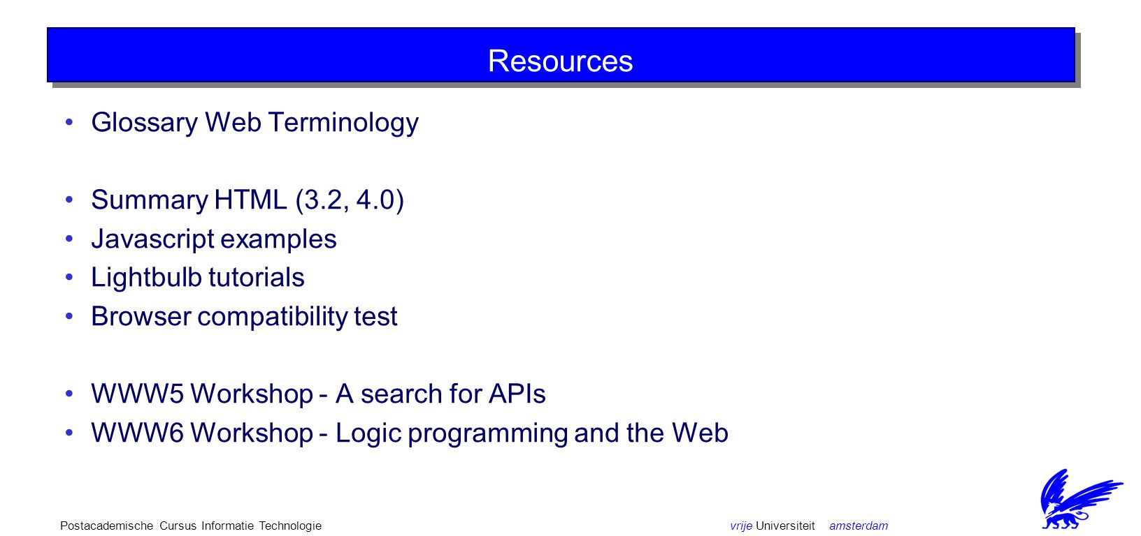 vrije Universiteit amsterdamPostacademische Cursus Informatie Technologie Course Material P.
