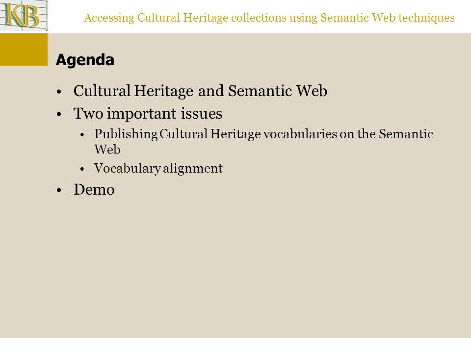 Accessing Cultural Heritage collections using Semantic Web techniques Demo http://stitch.cs.vu.nl/rp33333/MANDRA-SV-ICE- mandraNewNONE, amphibianshttp://stitch.cs.vu.nl/rp33333/MANDRA-SV-ICE- mandraNewNONE Wheat