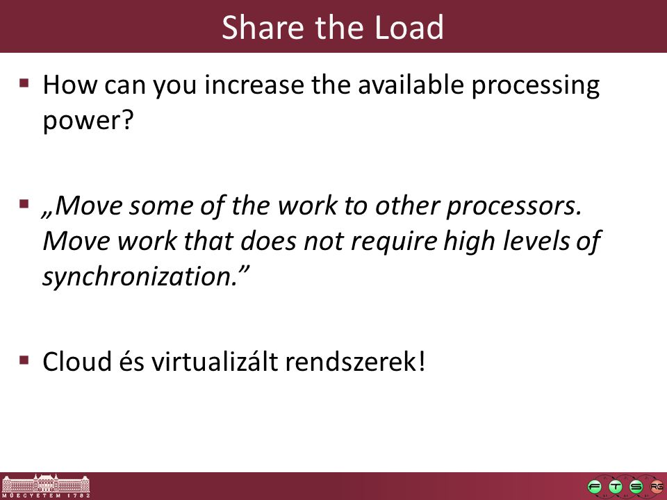 Share the Load  How can you increase the available processing power.