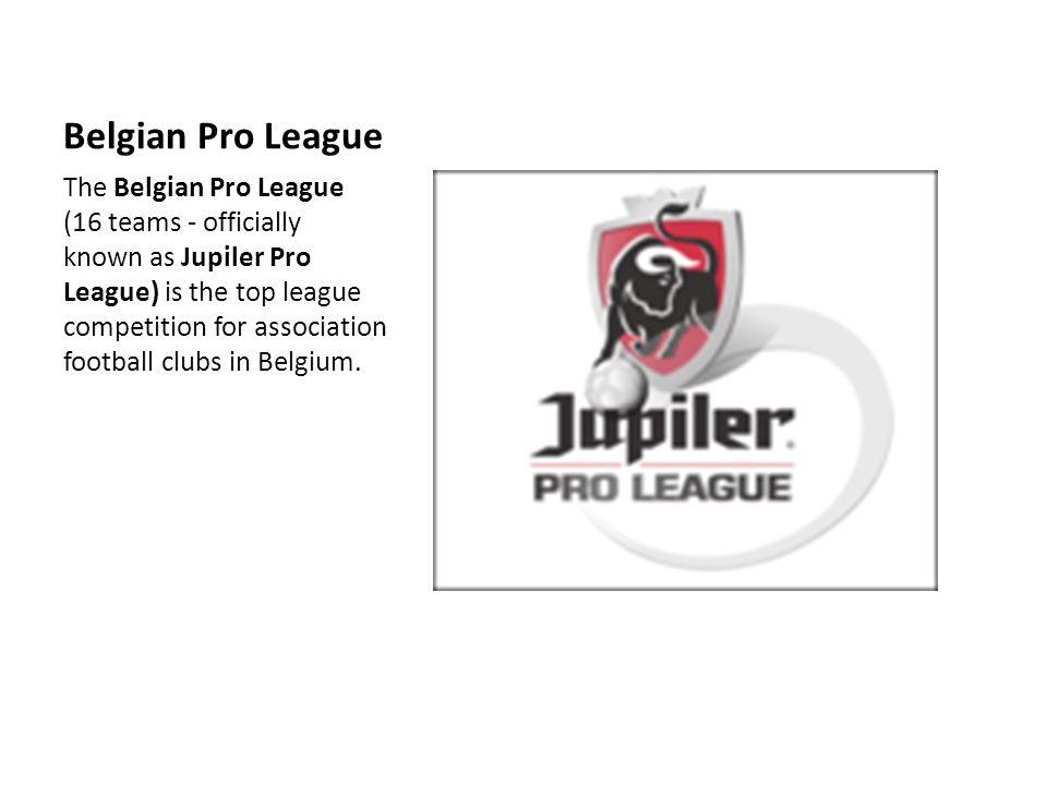 Famous Belgian teams Club City RSC Anderlecht Anderlecht Club Brugge KV Bruges R Standard Liège Liège