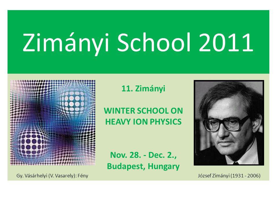 Zimányi School 2011 Gy. Vásárhelyi (V. Vasarely): Fény 11.
