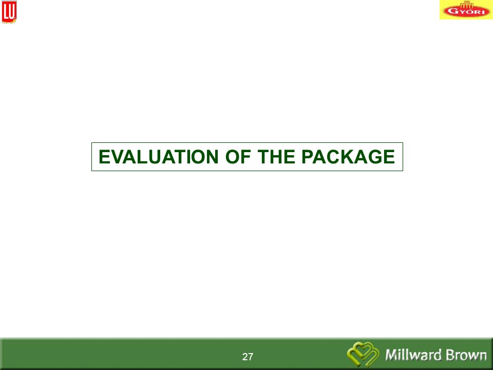 27 EVALUATION OF THE PACKAGE