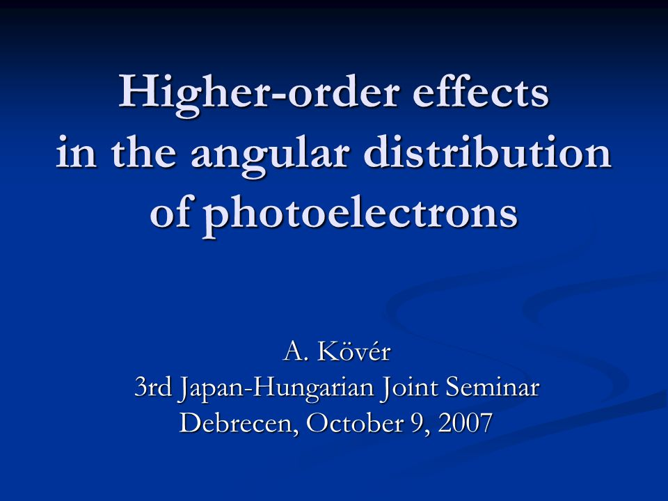Higher-order effects in the angular distribution of photoelectrons A.