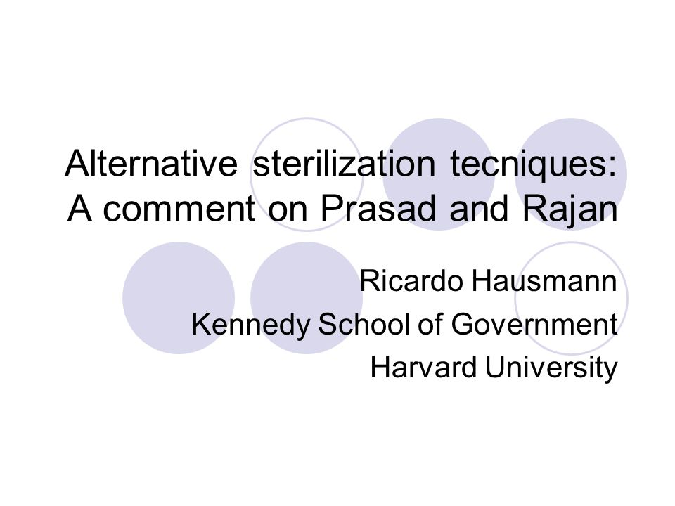 Alternative sterilization tecniques: A comment on Prasad and Rajan Ricardo Hausmann Kennedy School of Government Harvard University