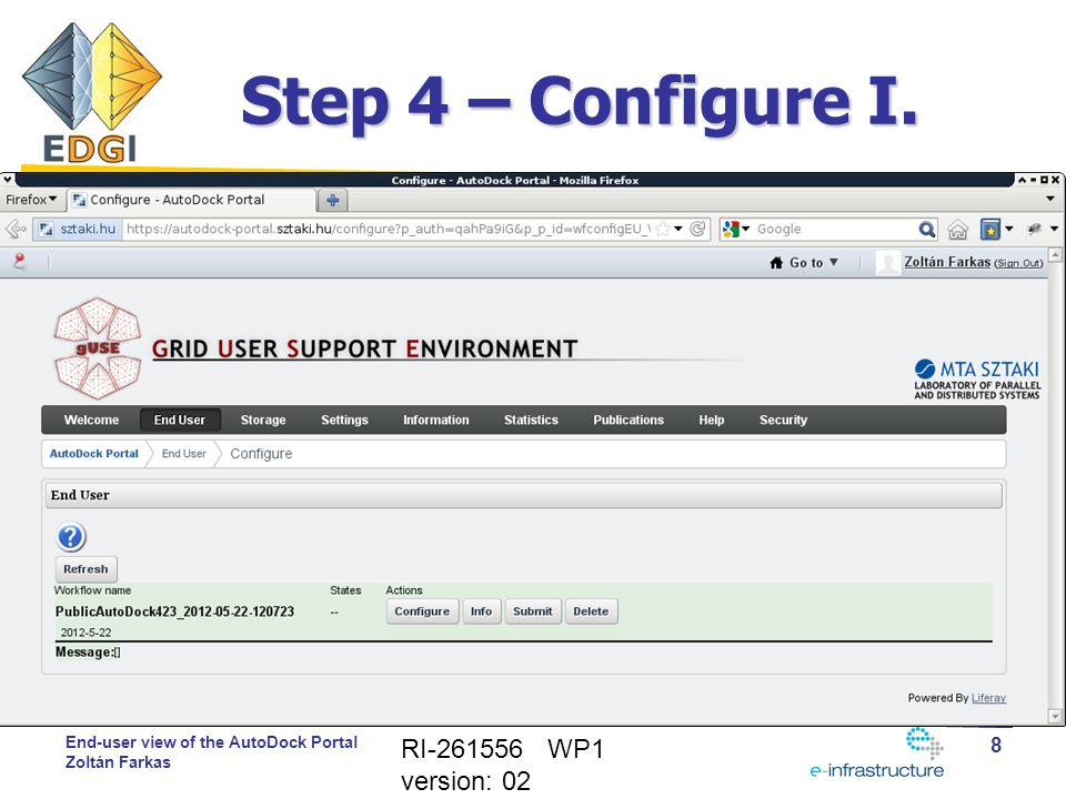 End-user view of the AutoDock Portal Zoltán Farkas Step 5 – Configure II.