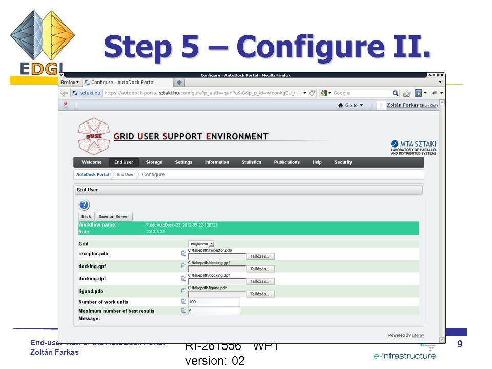 End-user view of the AutoDock Portal Zoltán Farkas Step 5 – Configure II.