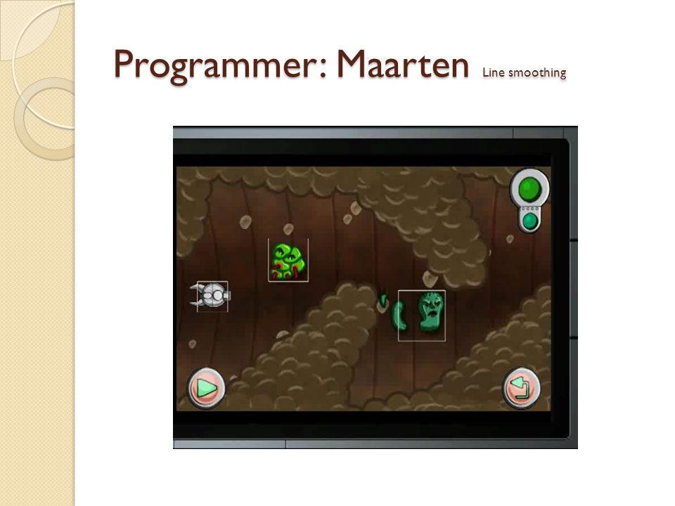 Programmer: Maarten Line smoothing