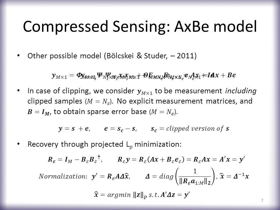 Compressed Sensing: AxBe model 7