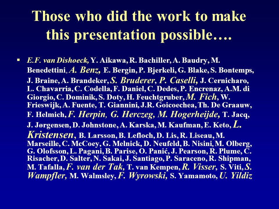 Those who did the work to make this presentation possible….