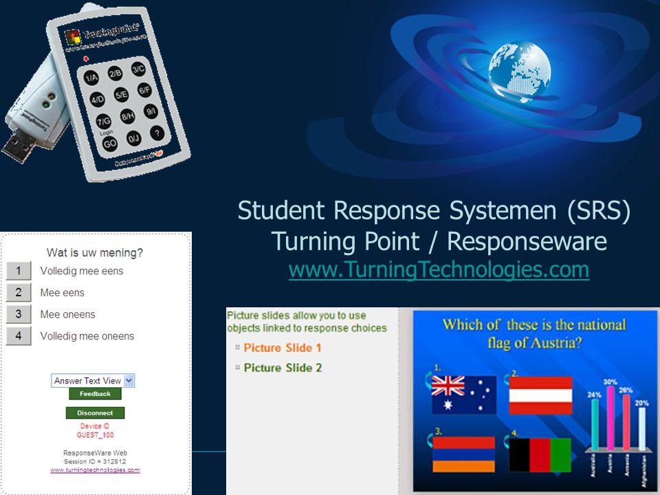Student Response Systemen (SRS) Turning Point / Responseware www.TurningTechnologies.com