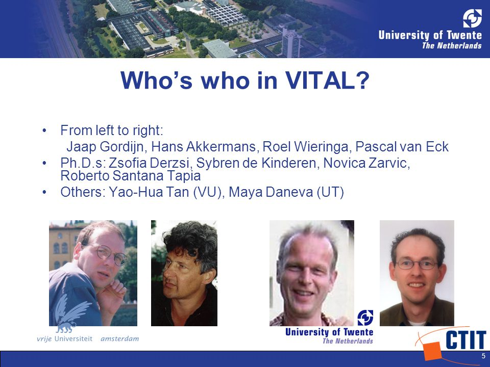 5 Who's who in VITAL.