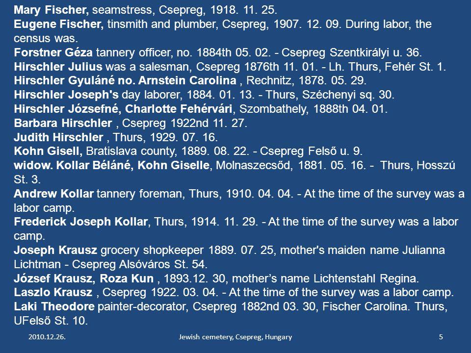2010.12.26.Jewish cemetery, Csepreg, Hungary5 Mary Fischer, seamstress, Csepreg, 1918.