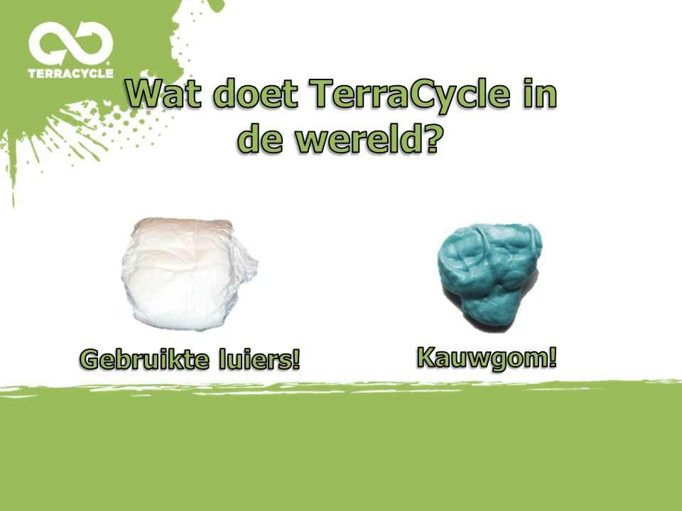 (C) 2009 TerraCycle, Inc. All Rights Reserved Worldwide. Proprietary and Confidential. Do Not Distribute Without Prior Written Permission from TerraCy