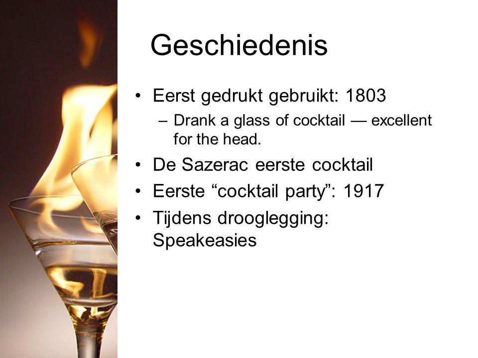 Geschiedenis Eerst gedrukt gebruikt: 1803 –Drank a glass of cocktail — excellent for the head.