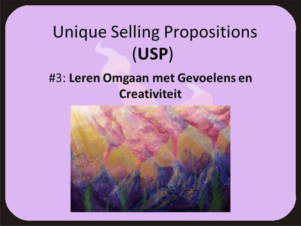 Unique Selling Propositions (USP) #3: Leren Omgaan met Gevoelens en Creativiteit
