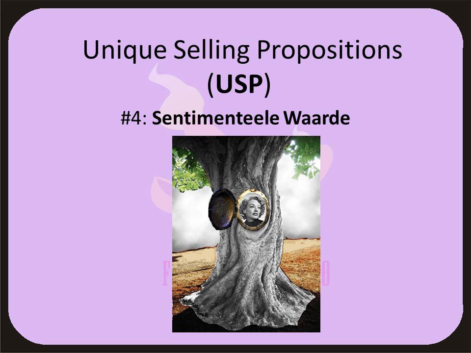Unique Selling Propositions (USP) #4: Sentimenteele Waarde