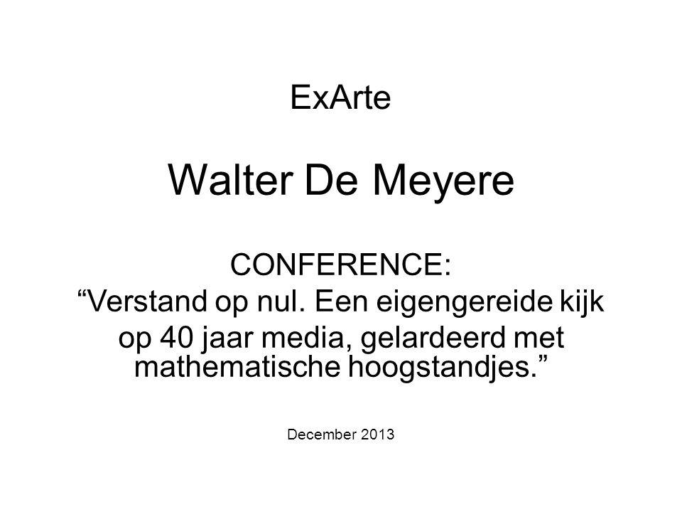 ExArte Walter De Meyere CONFERENCE: Verstand op nul.