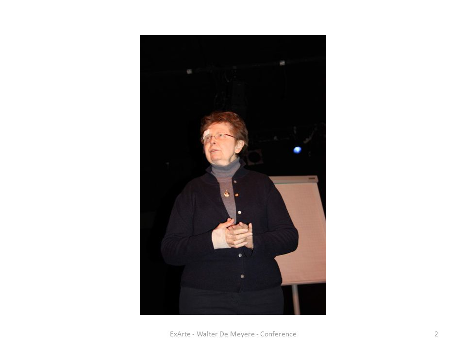 ExArte - Walter De Meyere - Conference13