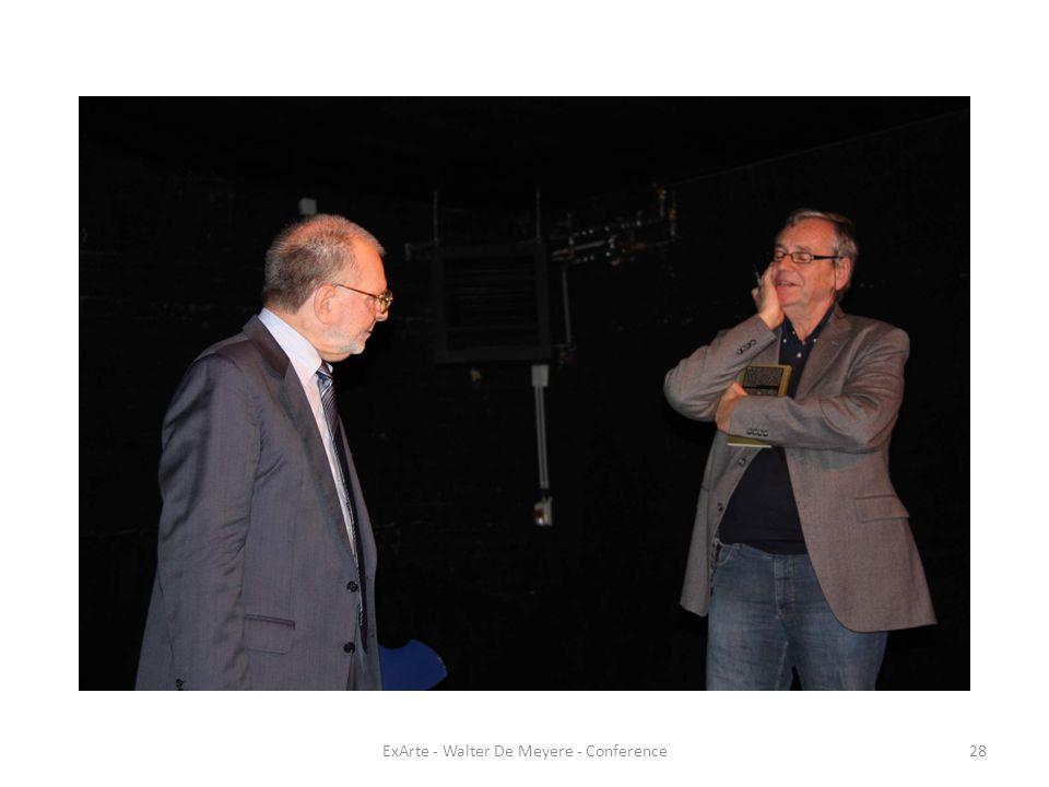 ExArte - Walter De Meyere - Conference28