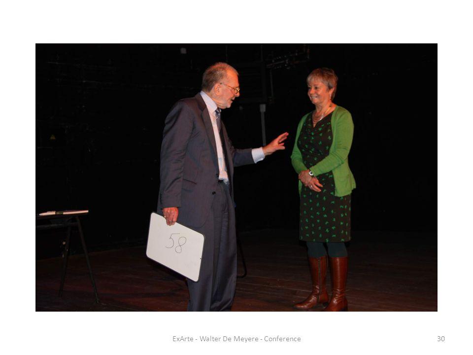 ExArte - Walter De Meyere - Conference30