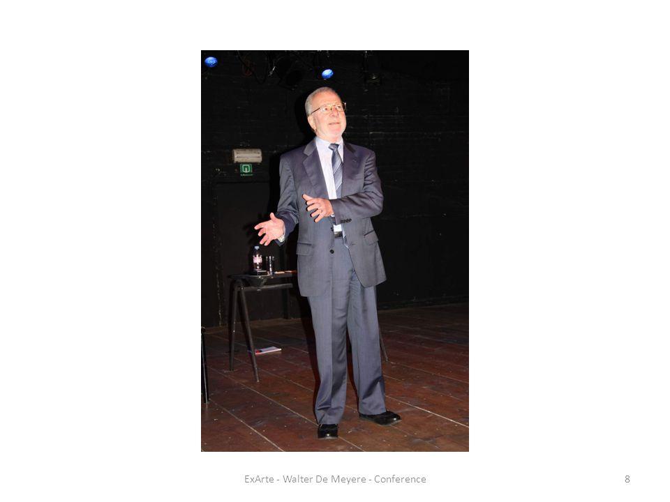 ExArte - Walter De Meyere - Conference19