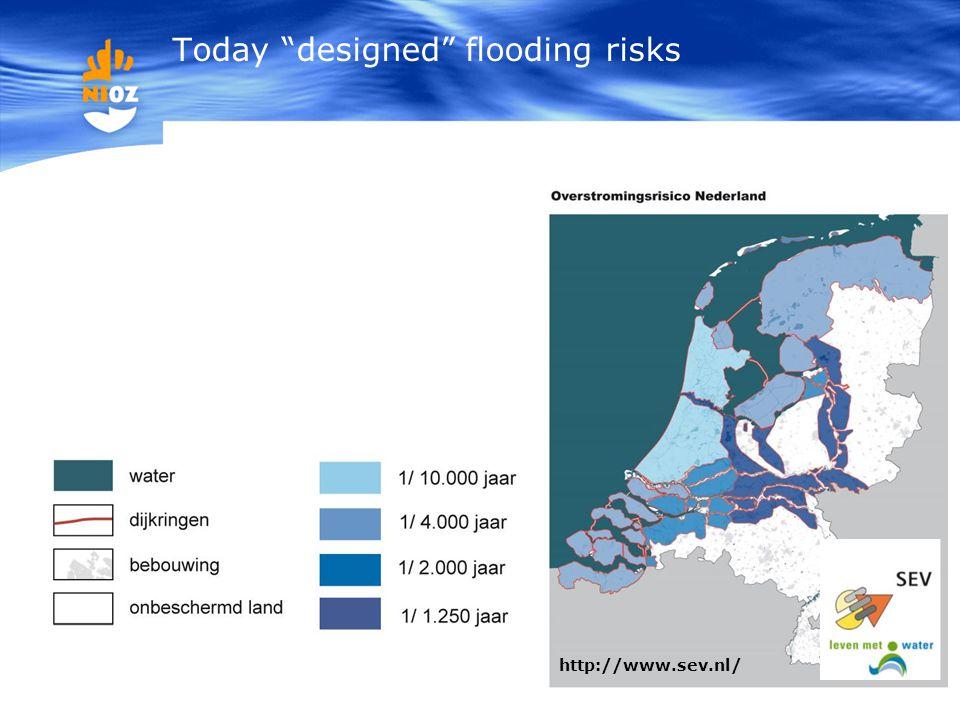 "6 http://www.sev.nl/ Today ""designed"" flooding risks"