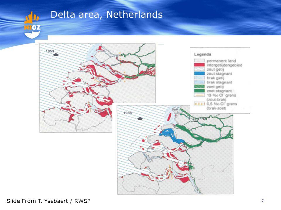 Delta area, Netherlands 7 Slide From T. Ysebaert / RWS?
