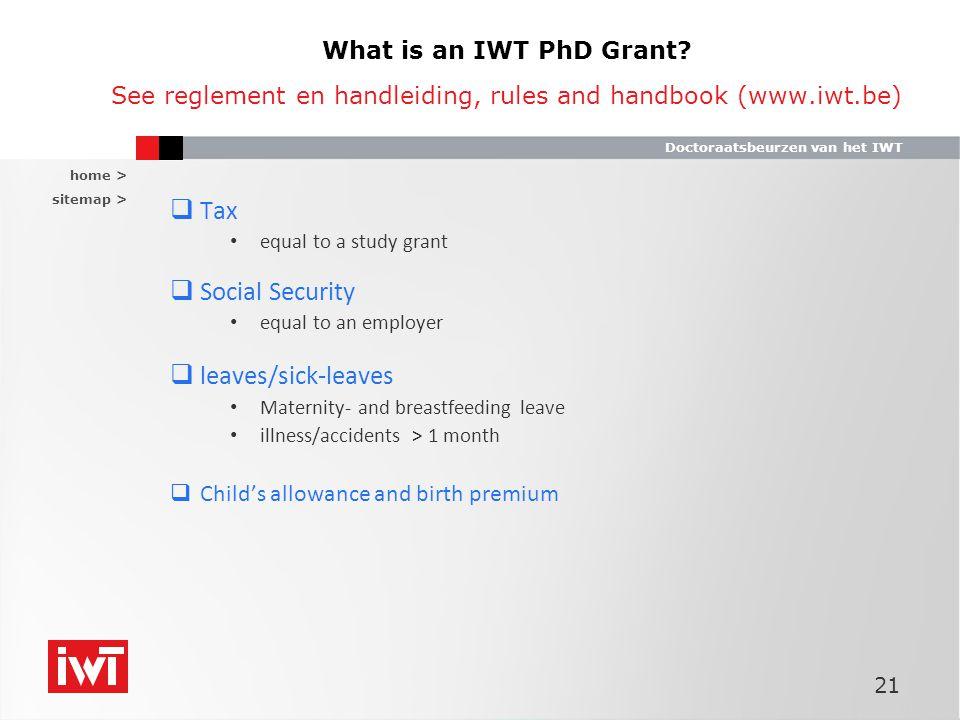home > sitemap > Doctoraatsbeurzen van het IWT What is an IWT PhD Grant.