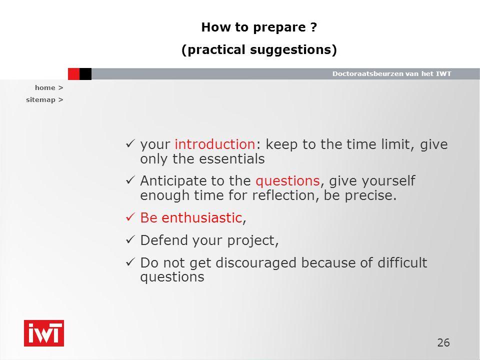 home > sitemap > Doctoraatsbeurzen van het IWT 26 How to prepare .
