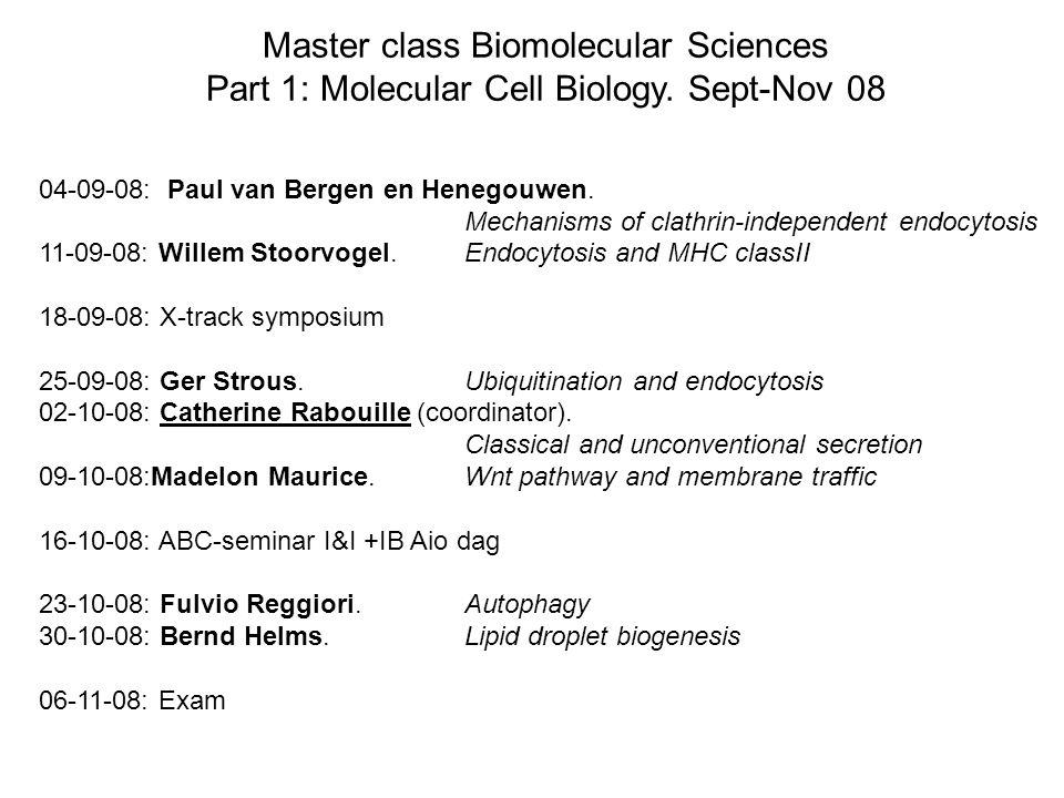 Master class Biomolecular Sciences Part 1: Molecular Cell Biology.
