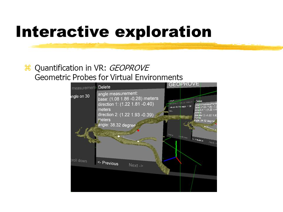 Interactive exploration zQuantification in VR: GEOPROVE Geometric Probes for Virtual Environments