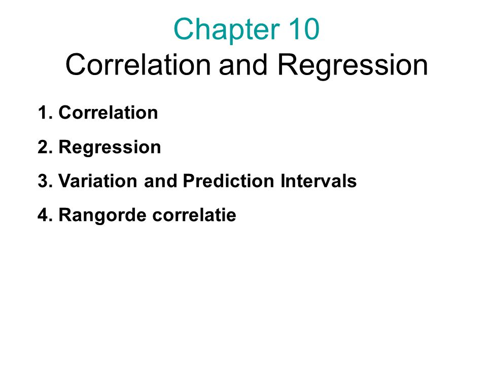 Chapter 10 Correlation and Regression 1. Correlation 2.