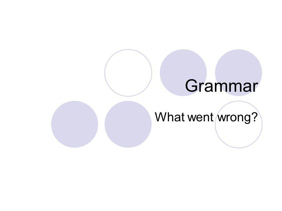 Grammar What went wrong?
