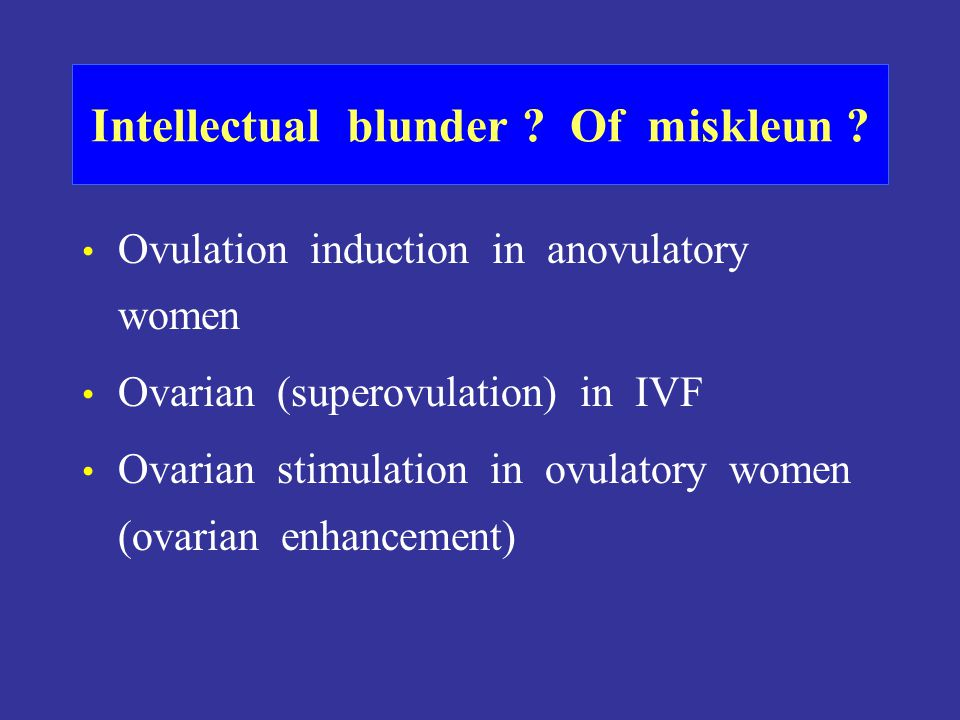 Current best evidence for advanced treatment of unexplained subfertility There is a call for a large international factorial study –No treatment –CC IUI –FSH IUI –IVF Collins HR 2003