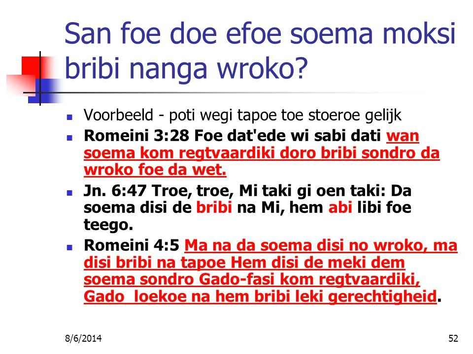 8/6/201452 San foe doe efoe soema moksi bribi nanga wroko.