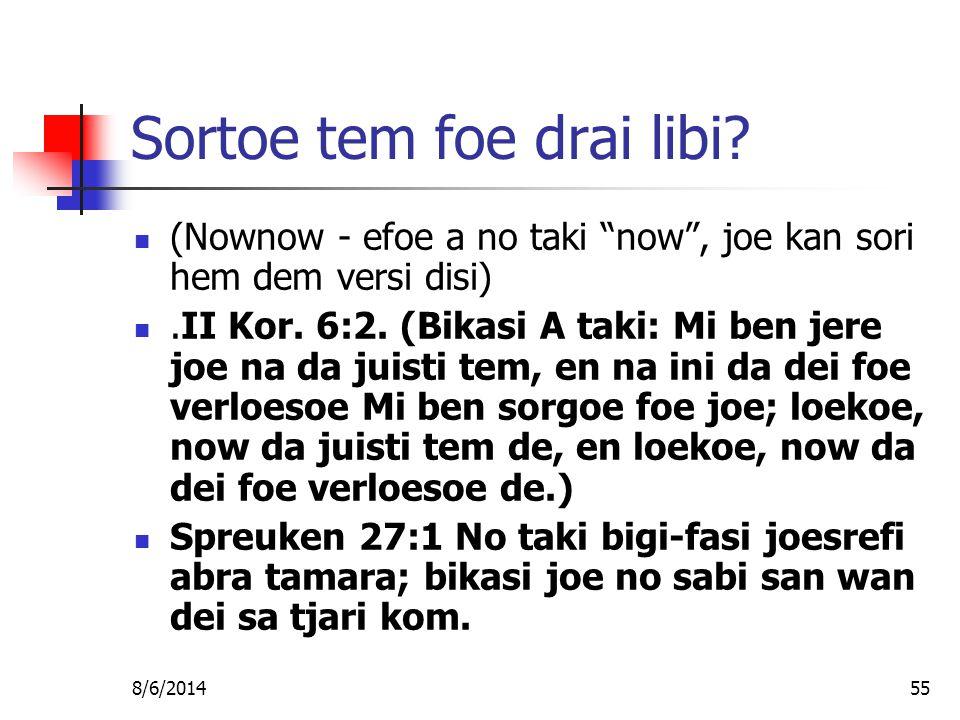 8/6/201455 Sortoe tem foe drai libi.