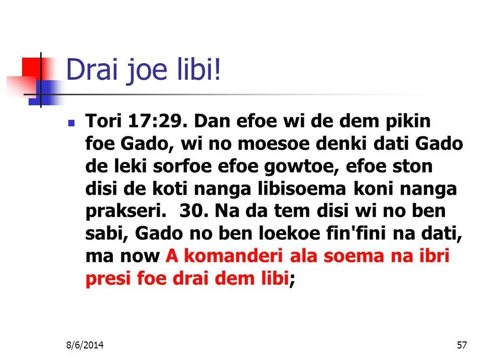 8/6/201457 Drai joe libi. Tori 17:29.